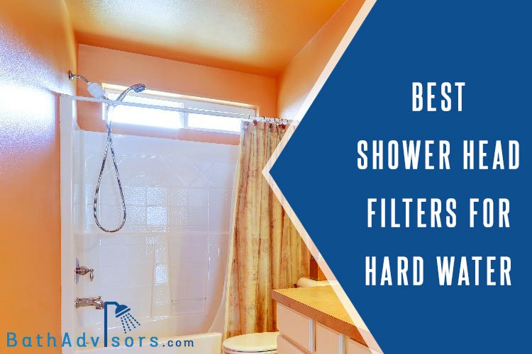 Best Shower Head Filters For Hard Water