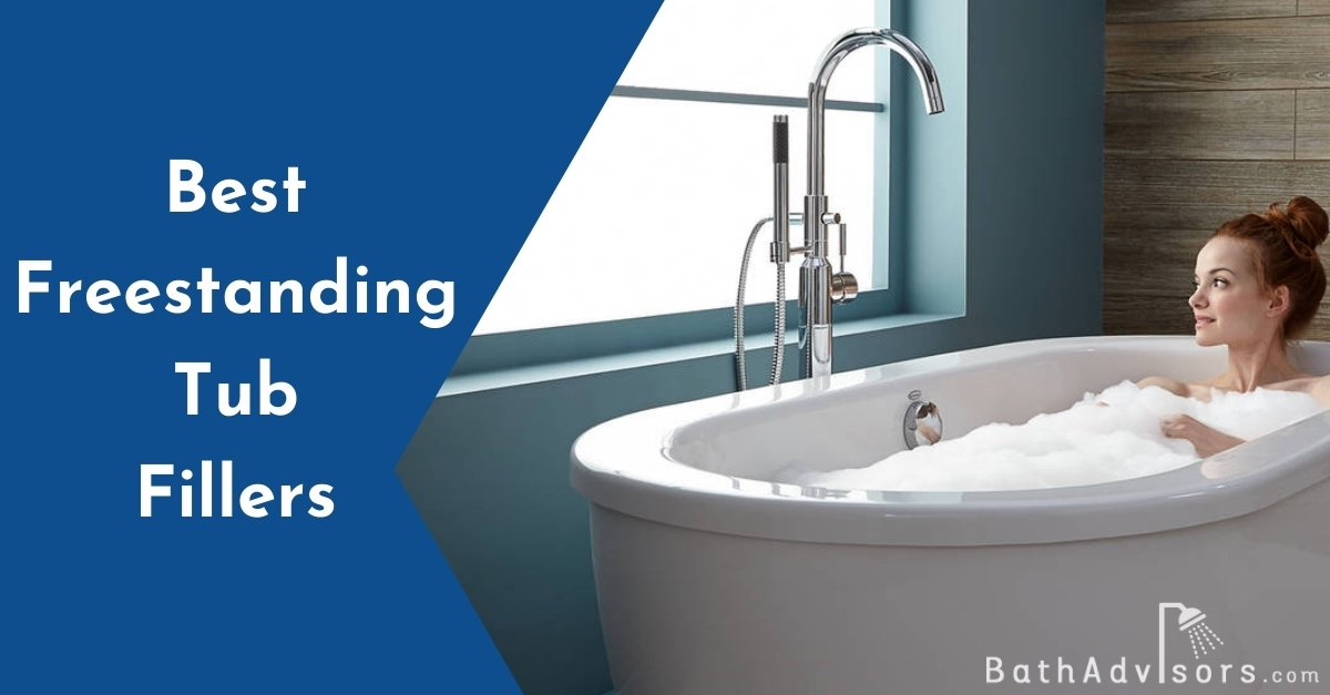 Best Freestanding Tub Fillers