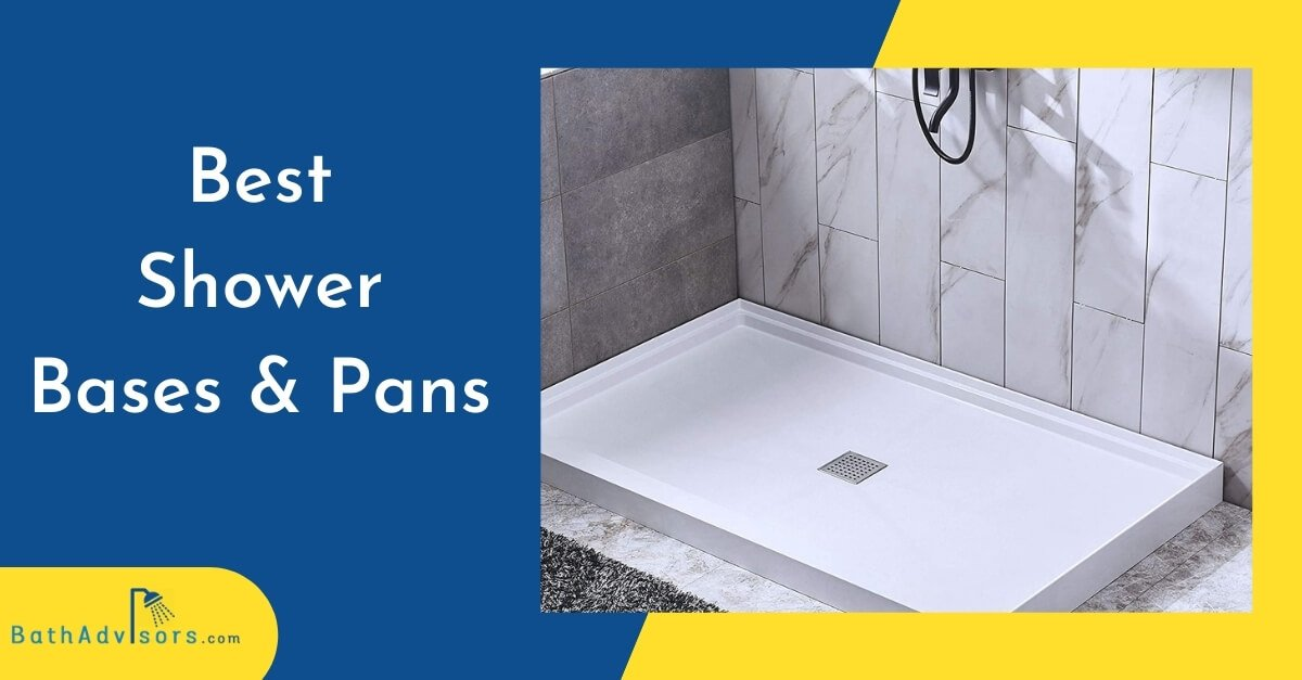 Best Shower Base and Pans